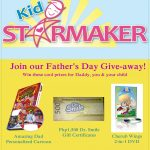 Contest: Kid StarMaker FATHER'S DAY Give-away!