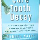 Curing Tooth Decay Naturally