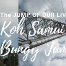 Travelog: Koh Samui  Thailand Bungy Jump
